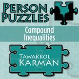 Person Puzzle - Compound Inequalities - Tawakel Karman Worksheet