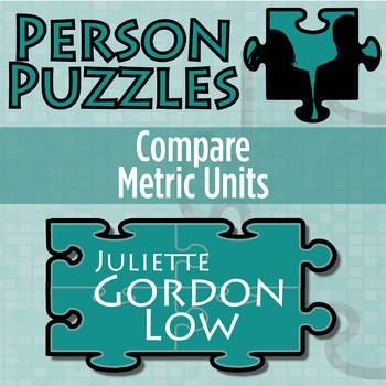 Person Puzzle -- Comparing Metric Units - Juliette Gordon Low Worksheet