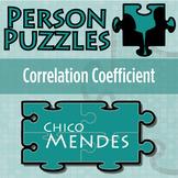 Person Puzzle - Correlation Coefficient - Chico Mendes Worksheet