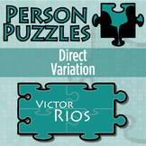 Person Puzzle - Direct Variation - Victor Rios Worksheet