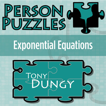 Person Puzzle -- Exponential Equations - Tony Dungy Worksheet