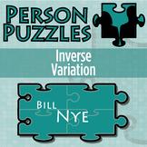 Person Puzzle - Inverse Variation - Bill Nye Worksheet