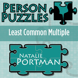 Person Puzzle - Least Common Multiple - Natalie Portman Worksheet