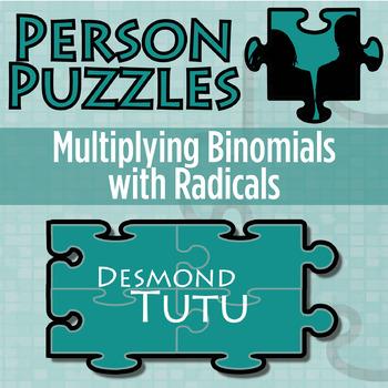 Person Puzzle - Multiplying Binomials with Radicals - Desmond Tutu Worksheet