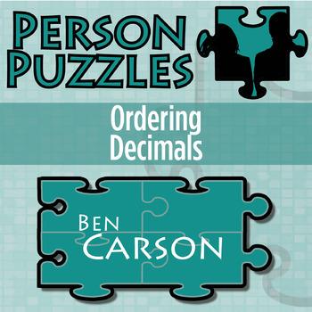 Person Puzzle -- Ordering Decimals - Ben Carson Worksheet