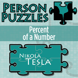 Person Puzzle - Percent of a Number - Nikola Tesla Worksheet