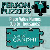 Person Puzzle - Place Value Names (Up to 1000s) - Indira Gandhi Worksheet