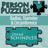 Person Puzzle - Radius, Diameter & Circumference - Oskar Schindler Worksheet