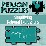 Person Puzzle - Simplifying Rational Expressions - Maya Lin WS