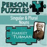 Person Puzzle - Singular & Plural Nouns - Harriet Tubman