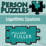 Person Puzzle - Logarithmic Equations - Millard Fuller Worksheet