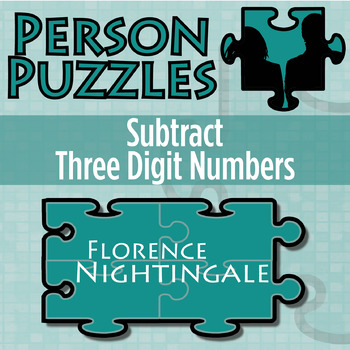 Person Puzzle -- Subtract 3 Digit Numbers - Florence Night