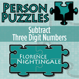 Person Puzzle - Subtract 3 Digit Numbers - Florence Nightingale Worksheet