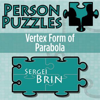 Person Puzzle - Vertex Form of Parabola - Sergei Brin Worksheet
