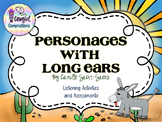 Personages with Long Ears Animated Listening Activities and Assessments
