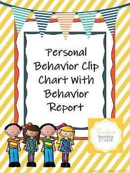 Personal Behavior Clip Chart With Behavior Report
