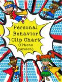Personal Behavior Clip Chart - Phone version (Super Hero)