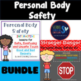Personal Body Safety - BUNDLE - Stranger Danger & Safe/ Unsafe Touch