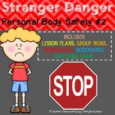 Stranger Danger - Personal Body Safety