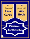 Personal Bookmarks:  Individual Task Cards For Use With Any Book