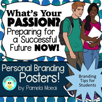 Personal Branding Posters! What's Your Passion? Tips for Students!