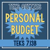 Personal Budget Quiz (TEKS 7.13B)