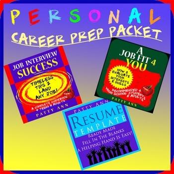 Career Prep Packet = Resume Template + Skill  Assessments