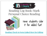 Personal Choice Reading Bookmark - Linked to Digital Reading Log / Google Form