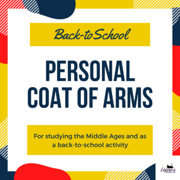 Personal Coat of Arms - build classroom culture! Perfect for back-to-school