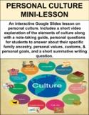 Personal Culture Mini-Lesson (GOOGLE SLIDES)