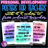 Personal Development Posters for Teachers with links to Free Podcast Episodes