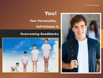 Personality, Self-Esteem and Overcoming Roadblocks
