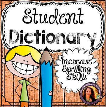 Student Dictionary:  Student Dictionary with Sight Words
