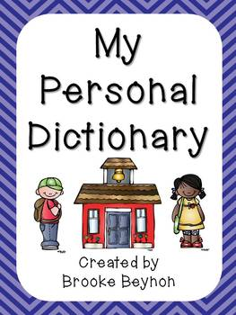 Personal Dictionary - Print... by Teachable Moments Creations ...
