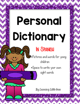 Personal Dictionary (Student Picture & Word Dictionary) in Spanish