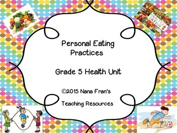 Personal Eating Practices - Grade 5 Health