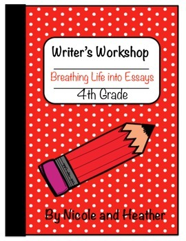 Personal Essays / Opinion Writing 4th Grade