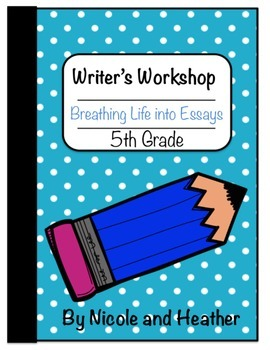 Personal Essays / Opinion Writing 5th Grade