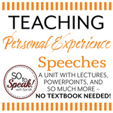 Personal Experience Speeches Unit