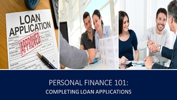 Personal Finance 101:  Completing Loan Applications Lesson