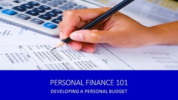 Personal Finance 101:  Developing A Personal Budget