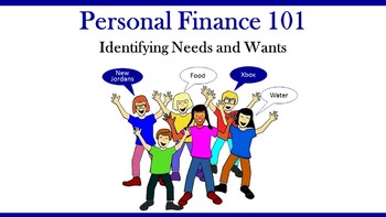 Personal Finance 101:  Identifying Needs and Wants