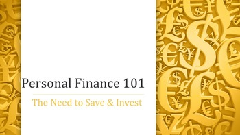 Personal Finance 101:  The Need to Save and Invest Lesson