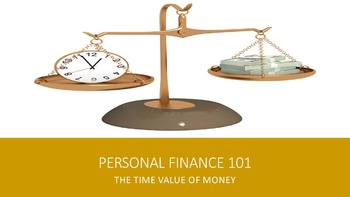 Personal Finance 101:  The Time Value of Money