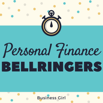Personal Finance Bellringers