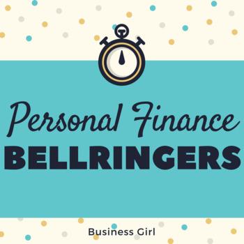 Personal Finance Bellringers