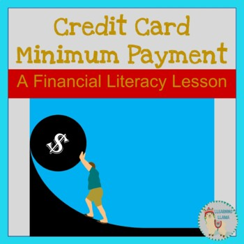 Personal Finance Credit Card Debt and Minimum Payment Mini Lesson