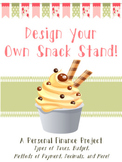 Personal Finance: Design Your Own Snack Stand: Budget, Taxes, Payments, & More!