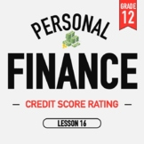 Personal Finance - Lesson 16 - Credit Score - Activities and PPT
