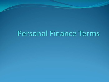 Personal Finance Terminology Power Point
